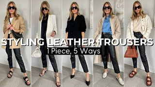 HOW TO STYLE LEATHER TROUSERS FOR SPRING | 1 piece 5 ways