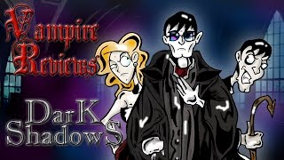 Vampire Reviews: Dark Shadows