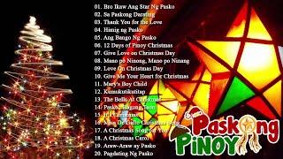 Paskong Pinoy 2021 - Best Tagalog Christmas Songs Medley - Pamaskong Awitin Tagalog Nonstop