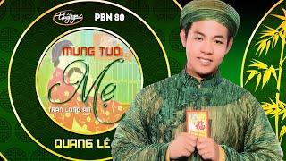 Mừng Tuổi Mẹ - Quang Lê