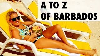 It's as easy as A to Z What are some of your favourite things to do in Barbados