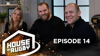 James Haskell, Chloe Madeley and Mike Tindall: Life as a rugby player's wife   House of Rugby #14