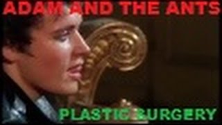 Adam and the Ants Plastic Surgery/Jubilee Promo Video