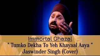 Tumko Dekha To Yeh Khayaal aaya by Jaswinder singh - jaswindersingh