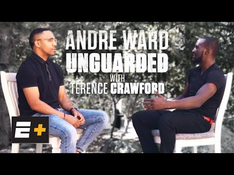 Unguarded: Andre Ward with Terence Crawford | Top Rank Boxing