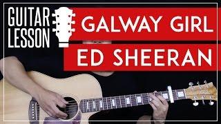 Galway Girl Guitar Tutorial - Ed Sheeran Guitar Lesson 🎸  Easy Chords + Guitar Cover 