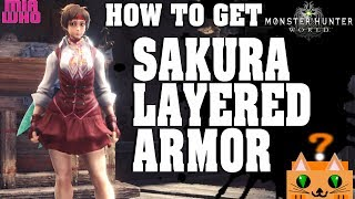 How to get Sakura Layered Armor - Monster Hunter World/Guide