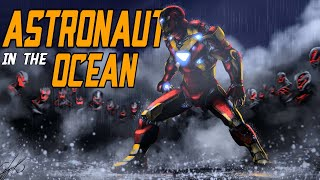 Astronaut In The Ocean Ft. Ironman || Marvel Dude ||