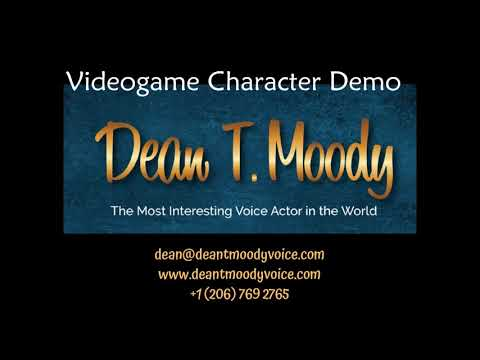 Dean T Moody Voice - Videogame Character Demo