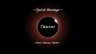 ~Taurus~Full Moon Eclipse~Spirit Message~Success~