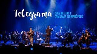 Zeca Baleiro E Camerata Florianópolis   Telegrama