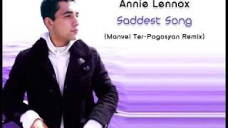 Annie Lennox - Saddest Song (Manvel Ter-Pogosyan Remix 2006)