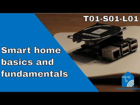 T01-S01-L01 - Smart home automation basics and fundamentals ...