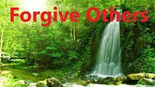 Forgive Others - Let Go Of Grudges Free Yourself Of Negativity   Subliminal Meditation