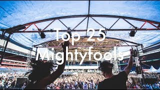 [Top 25] Best Mightyfools Tracks [2017]