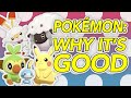 Pokémon: Why It's Good