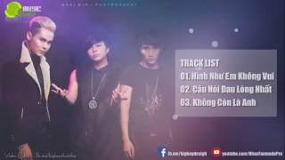 Hình Như Em Không Vui   Tam Hổ   Album Tâm Trạng Fanmade   YouTube 480p