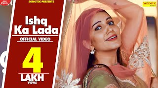 Sapna-Chaudhary--Ishq-Ka-Lada-Teaser--New-Haryanvi-Songs-Haryanavi-2020--Sonotek Video,Mp3 Free Download