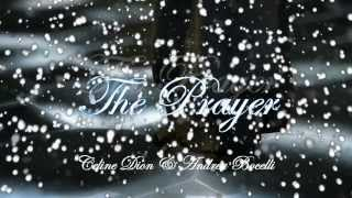 The Prayer - Celine Dion & Andrea Bocelli