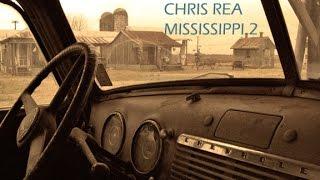 CHRIS REA - MISSISSIPPI 2