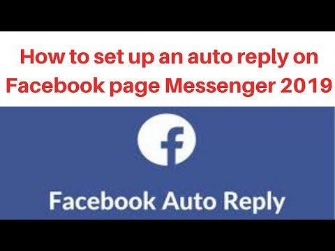 How to set up an auto reply on Facebook page Messenger 2019