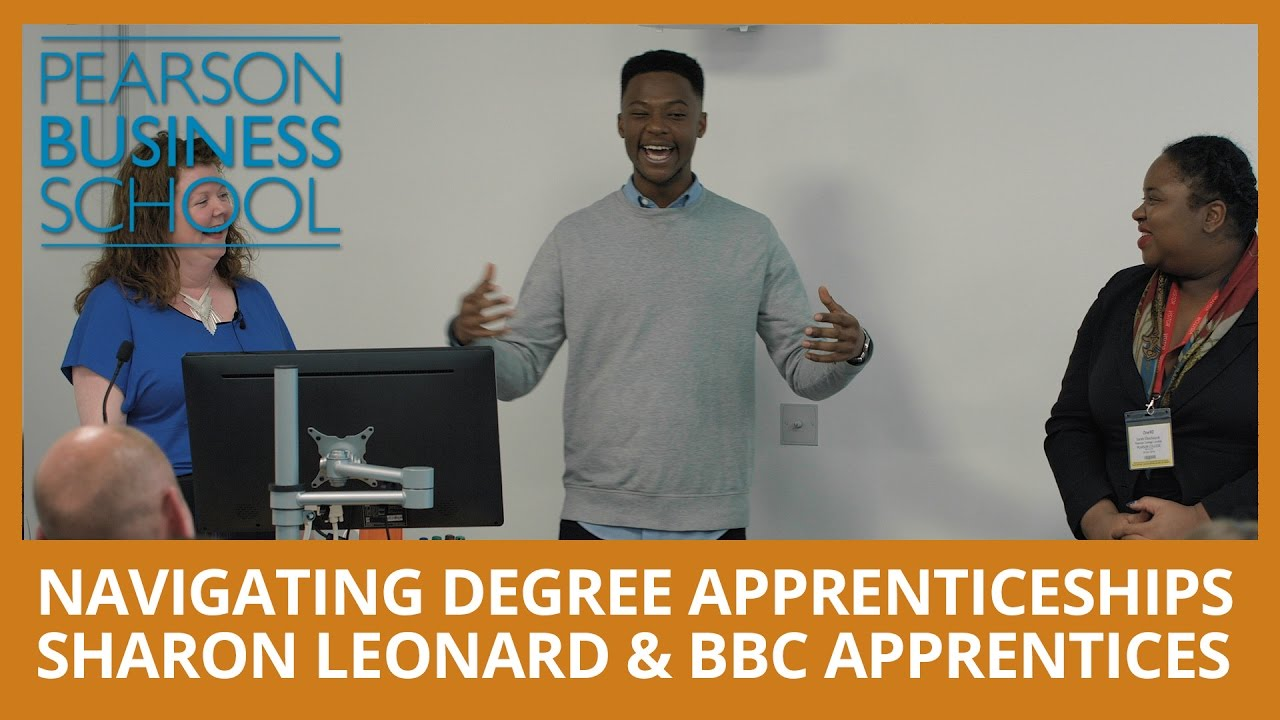 Navigating Degree Apprenticeships - Sharon Leonard & BBC Apprentices