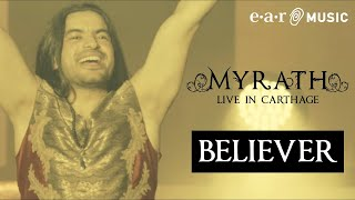 "Myrath - ""Believer"" (Live in Carthage) - Out on April 17th"