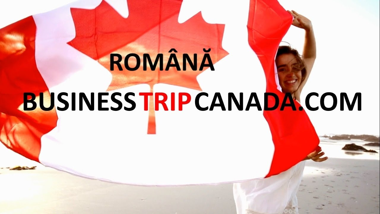 Business trip tour to Canada intro in Roumain Real Estate impartial investment advisor