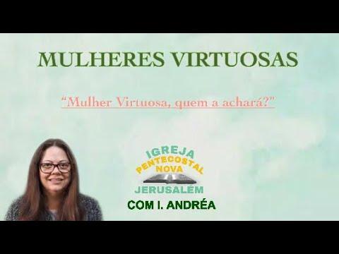 MULHERES VIRTUOSAS      SALMO 118