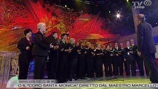 La Canzone Di Noi  Il Coro Santa Monica Di Ostia Roma