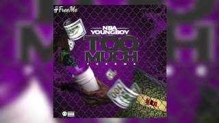 """NBA Youngboy """"Too Much"""" audio"""