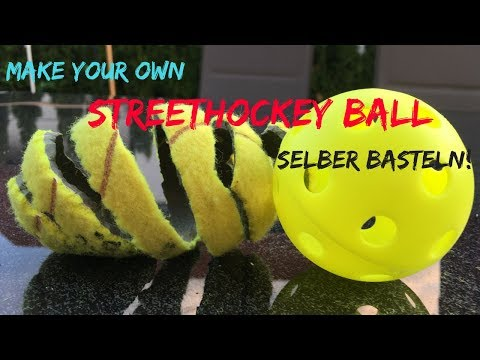 Streethockey Ball selber basteln!