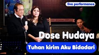Download lagu Dose Hudaya Tuhan Kirim Aku Bidadari Mp3