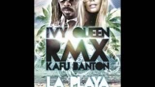 Ivy Queen Feat Kafu Banton  La Playa Remix