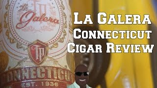 La Galera Connecticut Cigar Review by LeeMack912
