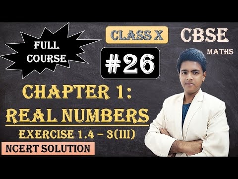 CBSE Full Course | 1 - Real Numbers | Exercise 1.4 : 3)(iii) The following real numbers have decimal expansions as given below. In each case, decide whether they are rational or not. If they are rational, and of the formp/q what can you say about the prim