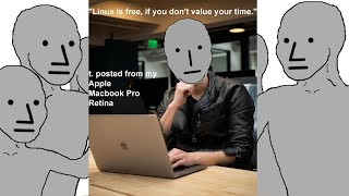 Linux Is Free If You Dont Value Your Time