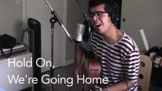 ♥ Hold On, We're Going Home [Acoustic]