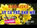 Download Lagu Ly Cà Phê Ban Mê Karaoke  Beat Chuẩn Mp3 Free