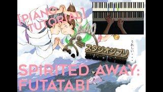 "Spirited Away: ""Futatabi-Reprise"" - STUDIO GHIBLI [piano tutorial] | Pianolla® Muse"