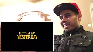 Yesterday   Official Trailer In Theaters June 28 Reaction