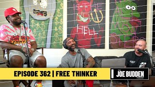 The Joe Budden Podcast - Free Thinker