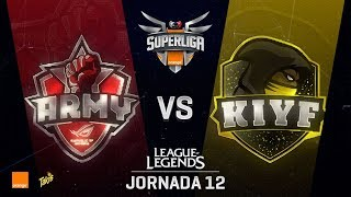 ASUS ROG ARMY VS KIYF | Superliga Orange J12 | Partido 2 | Split Verano [2018]