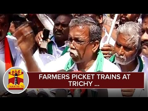 Farmers-Picket-Trains-at-Trichy-demanding-to-Waive-of-Farm-Loans--Thanthi-TV