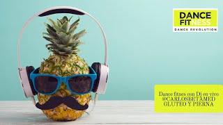 DANCE FITNESS CON NUESTRO DJ EN VIVO @CARLOSBETAMED GLUTEO Y PIERNA