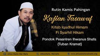 "[Live] KAJIAN TASAWUF KAMIS PAHING – PP. IKHWANUS SHAFA ""TUBAN KERAMAT"""