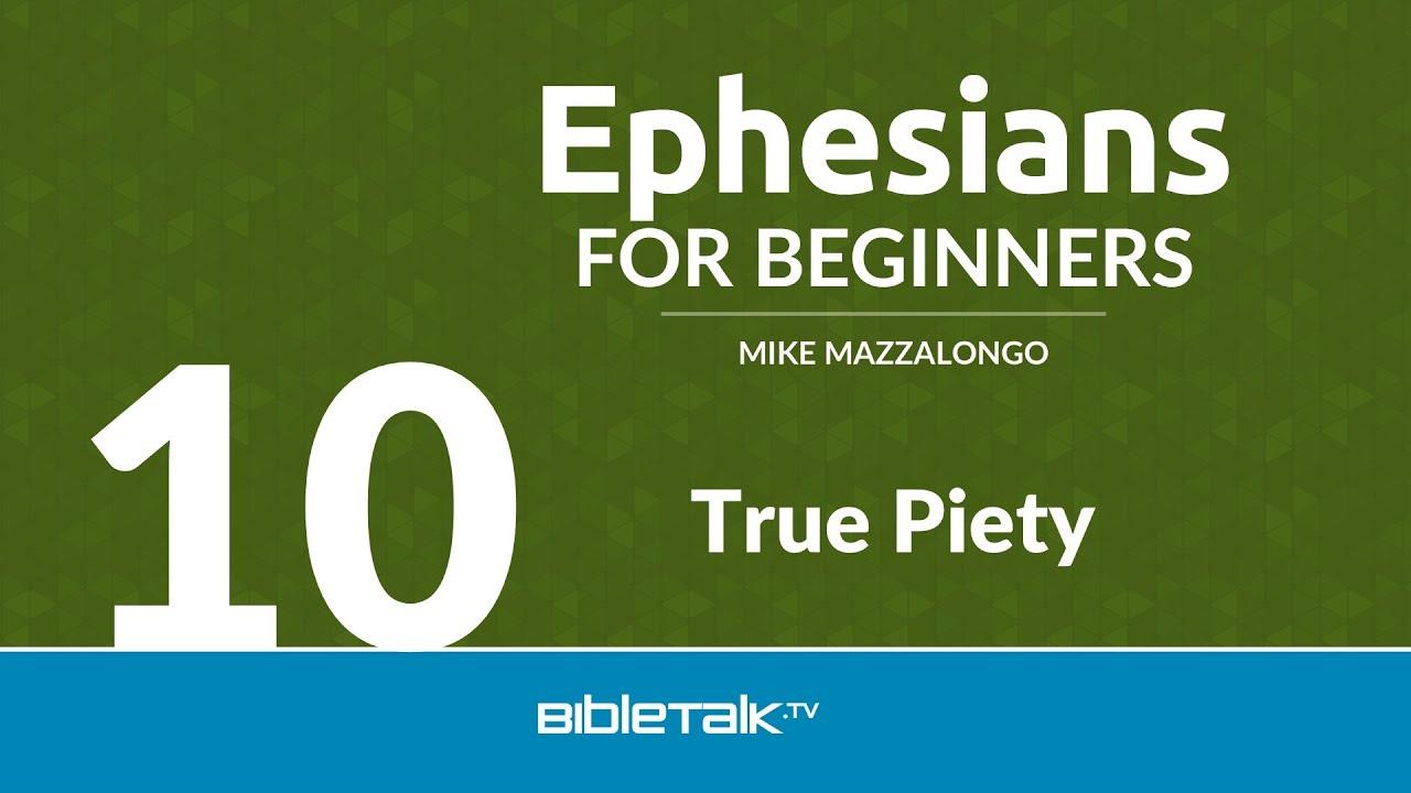 10. True Piety