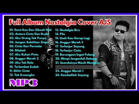 Mp3 Full Album NOSTALGIA Vol-1    Cover by. AJS    Record Live Keyboard YAMAHA Psr-S975