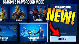 NOW PLAY the *NEW* PLAYGROUND MODE in SEASON 5! (Fortnite Battle Royale - PERMANENT Playground Mode)