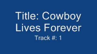 Dixie Chicks - The Cowboy Lives Forever